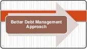Better debt management approach   Irs Attorney