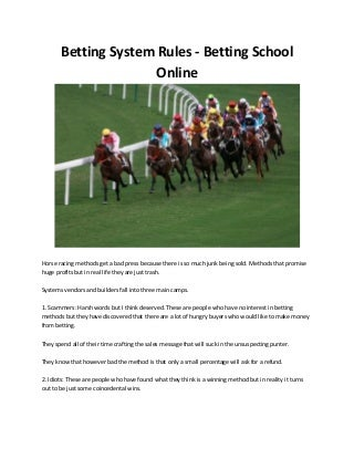 Betting system rules betting school online