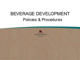 Beverage trends and Beverage Operations