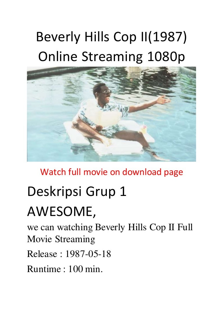 Beverly Hills Cop Ii 1987 Online Streaming 1080p Action Comedy Movie