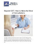 Beyond OET: How to Make the Most of Consultations