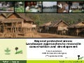 Beyond protected areas:  Landscape approaches to reconcile conservation and development