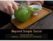 Beyond Simple Social - Presented at Salesforce