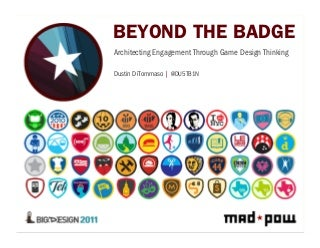 Beyond The Badge: Architecting Engagement Through Game Design Thinking