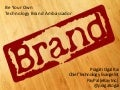 Be Your Own Technology Brand Ambassador