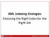 BGOUG 2012 - XML Index Strategies
