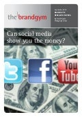 Can Social Media Show you the Money? (brandgym research paper 6)