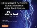 HI THIS IS URGENT PLZ FIX ASAP: Critical Vunlerabilities and Bug Bounty Programs