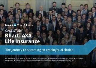 Bharti AXA Life Insurance's Employer Branding Journey