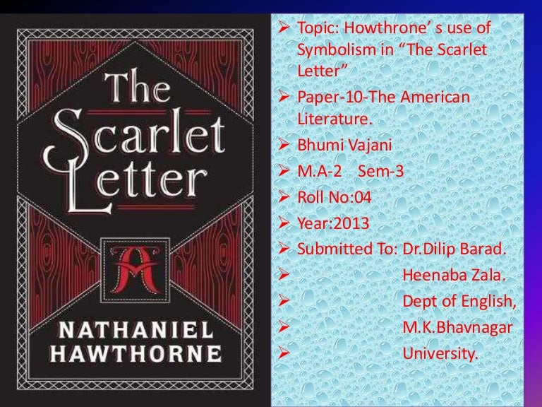 antifeminist and feminism within the scarlet letter The scarlett letter novel symbol of feminism the scarlett letter was an immediate success of reasons hawthorn's novel offered a uniquely american style, language , set of character and most importantly a uniquely american control dilemma.