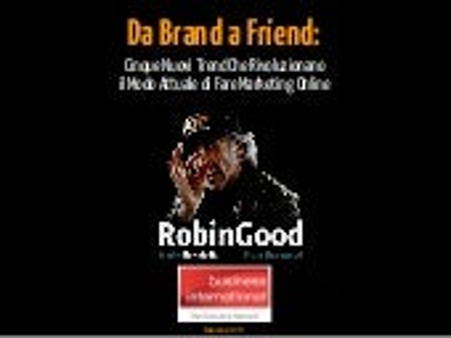 Da Brand a Friend - Web Marketing Evolution 2013