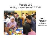 People 2.0: Working in a 2.0 World