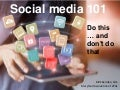 Social media: Do this ... don't do that