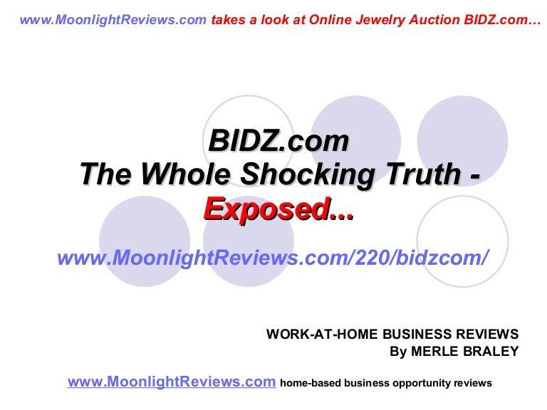 Bidz Com The Whole Shocking Truth Exposed