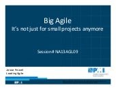 Big agile - It's not just for small projects anymore