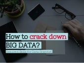 How to crack down big data?