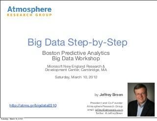 Big Data Step-by-Step: Using R & Hadoop (with RHadoop's rmr package)