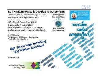 Big data and analytics ibm digital game plan short v2 nonconf