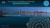 Big Data Everywhere Chicago: The Business Value of Big Data Driven by the Internet of Everything