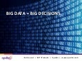 Big Data = Big Decisions
