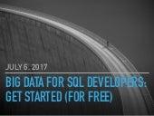 Big Data for SQL Developers: Get Started for Free