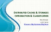 Distributed Caches and Storages - presentation