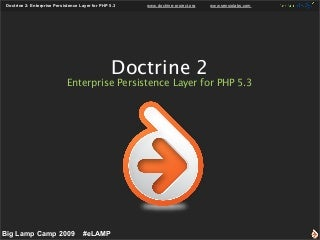 Doctrine 2: Enterprise Persistence Layer for PHP