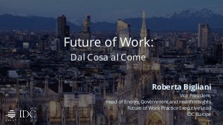 Future of Work: dal Cosa al Come