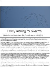Policy making for swarms