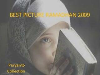 Big Picture Ramadhan 2009