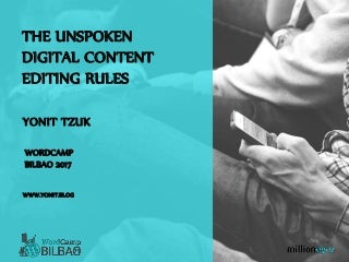The Unspoken digital content editing rules
