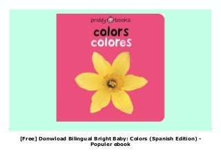 [Free] Donwload Bilingual Bright Baby: Colors (Spanish Edition) - Populer ebook