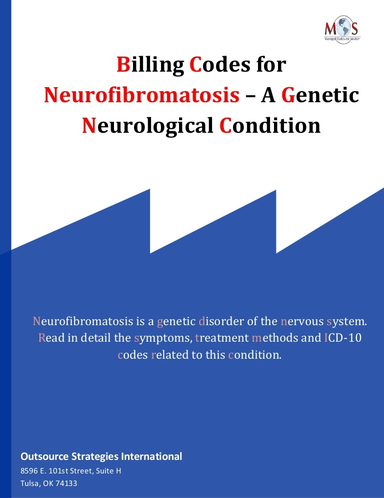 Billing Codes For Neurofibromatosis A Genetic Neurological Condition