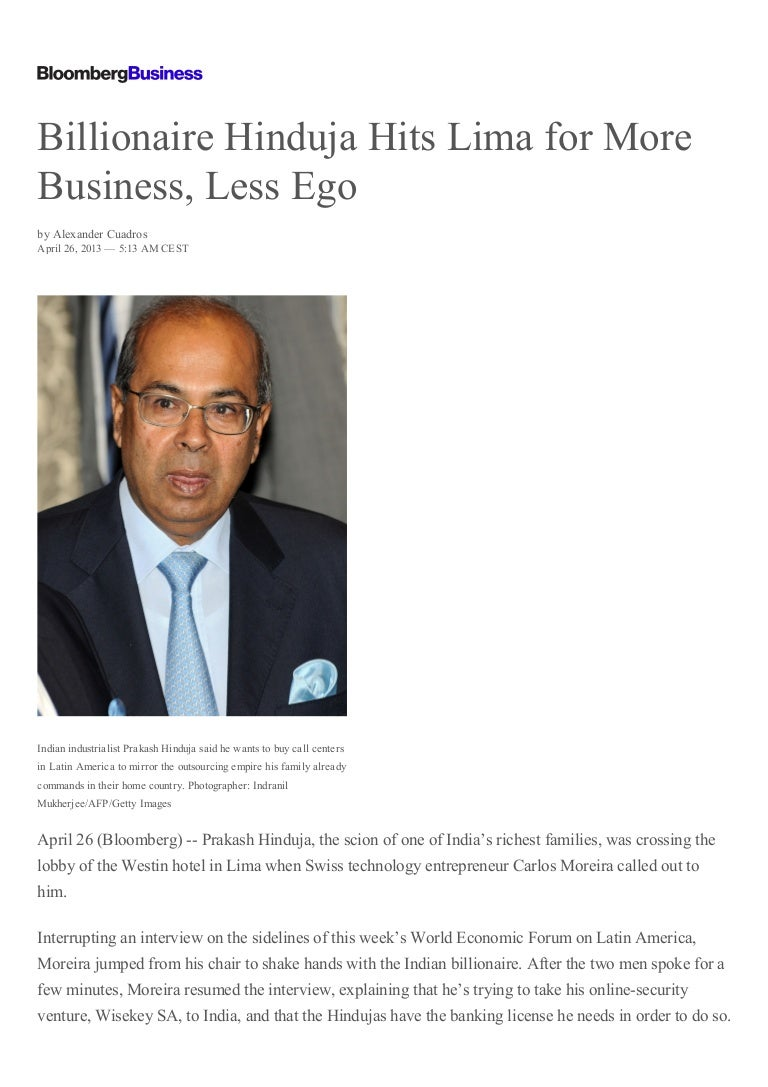 Billionaire hinduja hits lima for more business, less ego