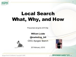 Bill Leake - How to Win with Local Search on the Internet