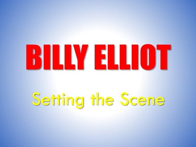 billy elliot setting the scene