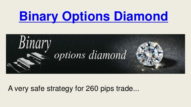 Dominator diamond binary options