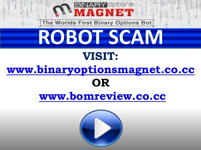 Binary options magnet scams on ebay betting sites ukash balance