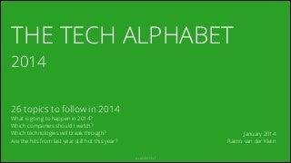 The Tech Alphabet 2014
