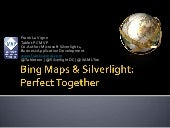 Bing & Silverlight: Perfect Together