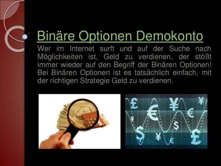 Binäre Option Demokonto