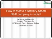 How to start a discovery based R&D company in India?