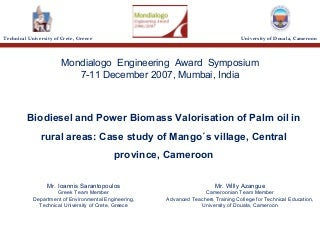 Biodiesel and power biomass valorisation of palm oil in rural areas