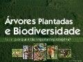 Árvores Plantadas e Biodiversidade - fauna