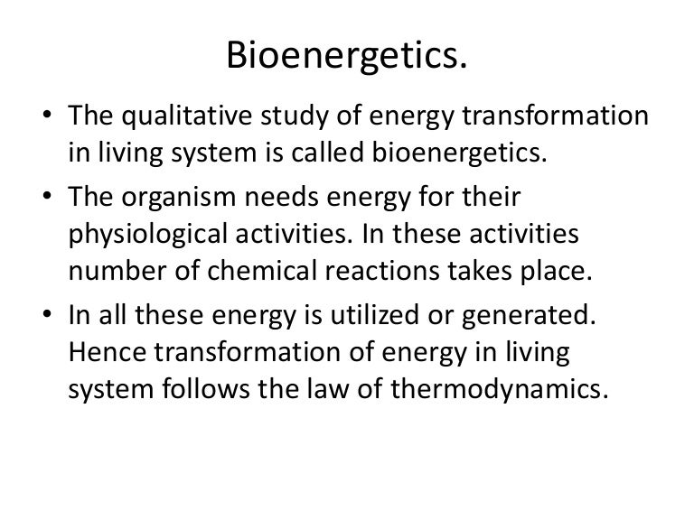 Bioenergetics MohanBio