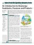 An Introduction to Bioenergy: Feedstocks, Processes and Products