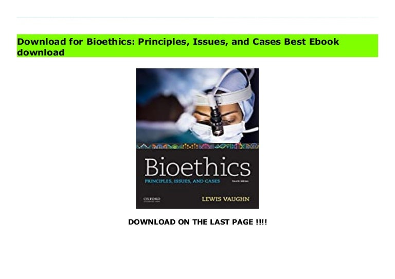 bioethics principles issues and cases 211004044336 thumbnail 4