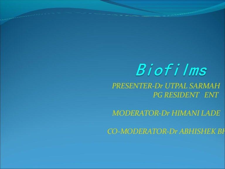 Biofilms IN ENT