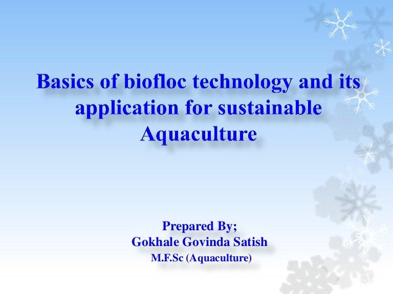 Biofloc Technology in aquaculture