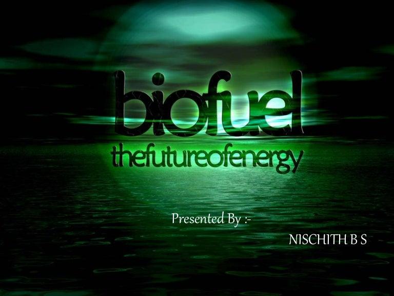 Biofuels |authorstream.